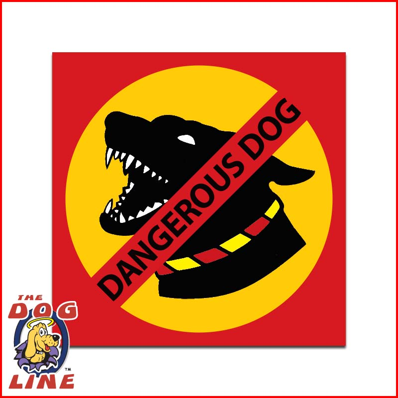 Dangerous Dog Sign TAS