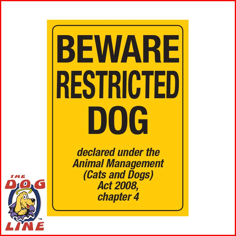 Restricted Dog Sign – QLD