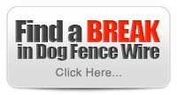 How Do I Find a Break in Dog Fence Wire?