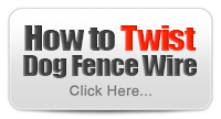 How to Twist Dog Fence Wire?
